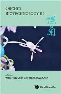 Orchid Biotechnology III