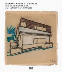 Richard Neutra in Berlin