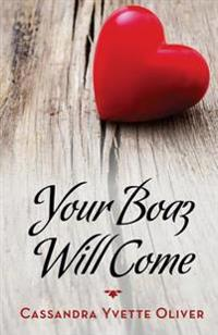 Your Boaz Will Come