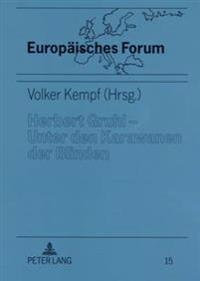 Herbert Gruhl - Unter Den Karawanen Der Blinden: Schluesseltexte, Interviews Und Reden (1976-1993)