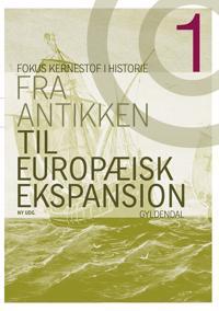 Fra antikken til europæisk ekspansion