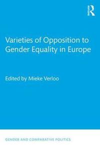 Varieties of Opposition to Gender Equality in Europe