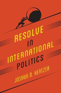 Resolve in International Politics