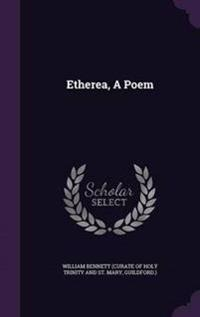 Etherea, a Poem