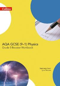 Aqa Gcse Physics 9-1 Grade 5 Booster Workbook
