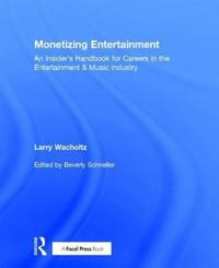 Monetizing Entertainment