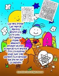 Laer Med Joseph Laer Engelsk Malebog Aktivitet Bog for Born 23 Tegninger Original Handlavet Herunder Hilsener Pa Engelsk Eller Hebraisk + Ferie Celebr