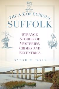 The A-z of Curious Suffolk