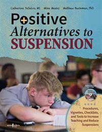 Positive Alternatives to Suspension