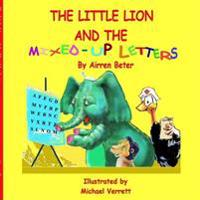 The Little Lion and the Mixed-Up Letters