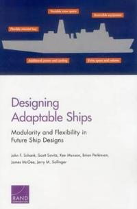 Designing Adaptable Ships