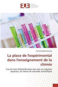 La place de l'expérimental dans l'enseignement de la chimie