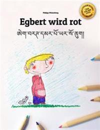 Egbert Wird Rot/Egbert Maap Yar So NU: Kinderbuch/Malbuch Deutsch-Dzongkha (Bilingual/Zweisprachig)
