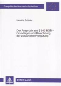 Der Anspruch Aus § 642 Bgb - Grundlagen Und Berechnungen Der Zusaetzlichen Verguetung