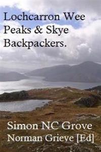 Lochcarron Wee Peaks & Skye Backpackers.