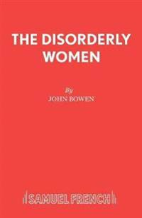 The Disorderly Women