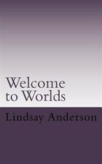 Welcome to Worlds: A Lyndsey Kelley Novel