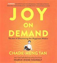 Joy on Demand: The Art of Discovering the Happiness Within