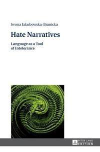 Hate Narratives