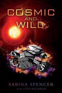 Cosmic and Wild