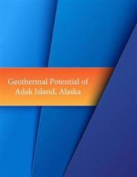 Geothermal Potential of Adak Island, Alaska