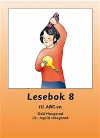 Lesebok 8 til ABC-en - Odd Haugstad | Inprintwriters.org