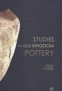 Studies on Old Kingdom Pottery