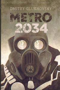 Metro 2034: Illustrated Edition