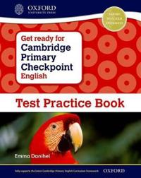 Get Ready for Cambridge Primary Checkpoint English Test Practice Book