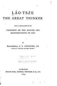 Lao-Tsze the Great Thinker