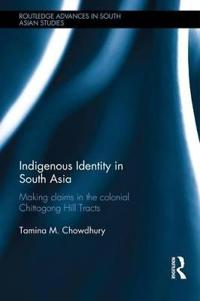 Indigenous Identity in South Asia