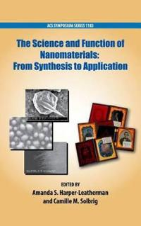 The Science and Function of Nanomaterials