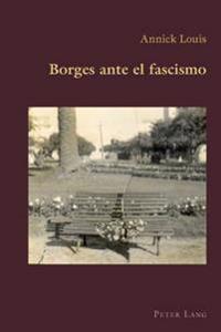 Borges Ante El Fascismo