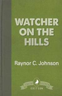Watcher on the Hills