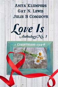 Love Is Anthology No. 1