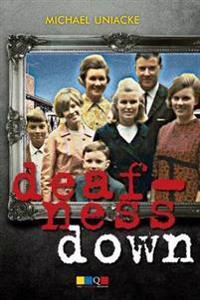 Deafness Down