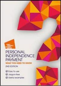Personal independence payment - what you need to know