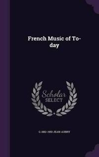 French Music of To-Day