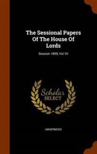 The Sessional Papers of the House of Lords