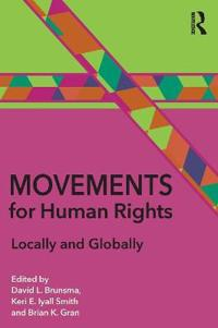 Movements for Human Rights: Locally and Globally