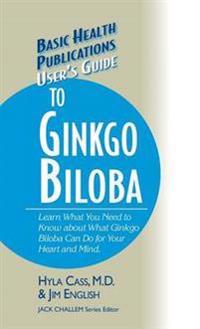 User's Guide to Ginkgo Biloba