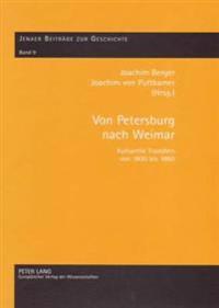 Von Petersburg Nach Weimar: Kulturelle Transfers Von 1800 Bis 1860