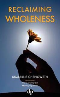 Reclaiming Wholeness: Letting Your Light Shine Even If You're Scared to Be Seen