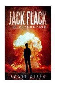 Jack Flack: The Psychopath