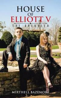 House of Elliott V