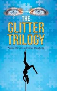 The Glitter Trilogy