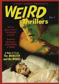 Lucky Comix Presents Weird Thrillers
