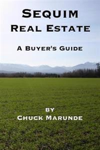 Sequim Real Estate: A Buyer's Guide