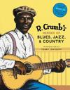 R. Crumb's Heroes of Blues, Jazz & Country [With CD Audio]