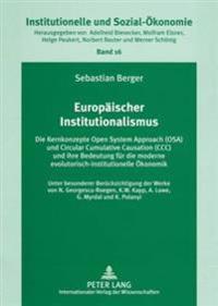 Europaeischer Institutionalismus: Die Kernkonzepte Open System Approach (Osa) Und Circular Cumulative Causation (CCC) Und Ihre Bedeutung Fuer Die Mode